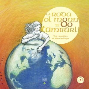 LA RODA DL MONN TE 80 TAMBÜRLI  Audiolibro+CD
